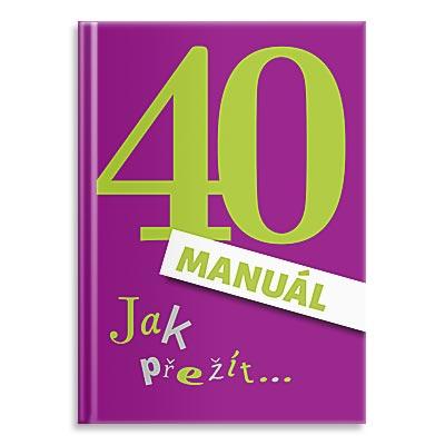 Léčivá kniha, narozeninová k 40.